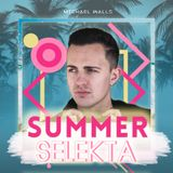@Michael_Walls - #SummerSelekta // Ep. 1 // House Music