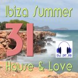 Ibiza Summer Vol. 31 - House & Love (DJ LIVE SET)