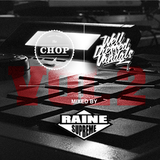 THE CHOP MIXTAPE VOL.2 MIXED BY RAINE SUPREME ___ THE CHOP X WELL DRESSED VANDALS