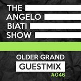 The Angelo Biati Show 046 Guestmix Older Grand