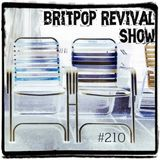 Britpop Revival Show #210 6th September 2017 inc interviews with Gouge & Northern Uproar