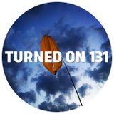 Turned On 131: KiNK, Tim Green, Joakim, Doc Daneeka, Nachtbraker, Eddie C