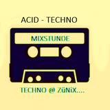 ACID - TECHNO , Mix @ ZüNiX...