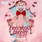 Beatman and Ludmilla - Breakout Breeze - Spring Edition 2015