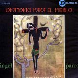Angel Parra: Oratorio para el pueblo. LPD-012. Demon. 1965. Chile