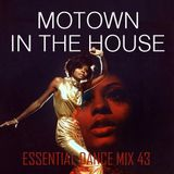 Motown In The House - Essential Dance Mix 43