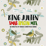 King Julien - Xmas Special Mix