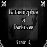 Catastrophes of Darkness 290718