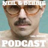 Neil & Debbie (aka NDebz) Podcast 64/181.5 ' Big Bushy Moustache '  - (Music version)