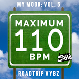 Roadtrip Vybz (My Mood Vol. 5)