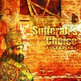 Sufferah's Choice 08-21-2015 by DJ Stryda