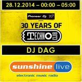 28.12.2014 - 30 Years of Technoclub - Sunshine Live Broadcast - DAG