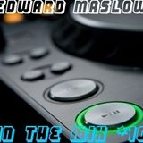 ..::Edward Maslow In The Mix #10::..