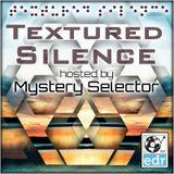 Textured Silence show - Earth Dance Radio. 13.03.2016