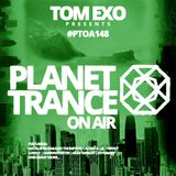 Tom Exo presents Planet Trance On Air (#PTOA148)