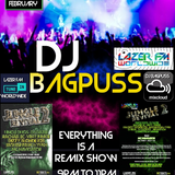 "Bagpuss live on Lazer FM Sat 10 Feb 2018 - ""Everything is a remix"" show"
