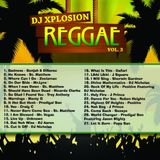 Xplosion Reggae Mix Vol.3
