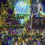 3 Deck Old School Underground Freestyle Jam