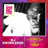 God Made Me Funky @ Favela Camden  Saturday 27th April 2019 (Mixed By DJ Knowledge)