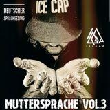 DJ ICE CAP MUTTERSPRACHE 3