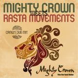 Mighty Crown Meets Rasta Movement