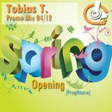 Tobias T. - Spring Opening // Promo 04/12