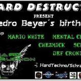 Scream-X  @ Pedro beyer birthday bash on Hard Destruction