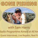 Gone Fishing with Sam Harris 17th February 2018