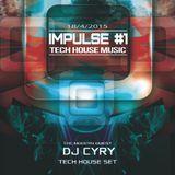 DjCyry - Impulse #1 [Tech-House]