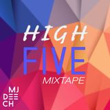 HIGH FIVE Mixtape (1/5) - Christian Electro Dance Mixtape