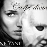 Djane Yani - Carpe Diem