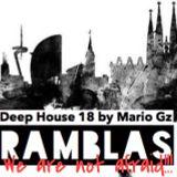 Deep House 18 / Ramblas by Mario Gz