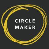 Circle Maker: Week 3
