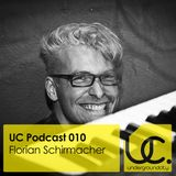Underground City Podcast 010 by Florian Schrimacher