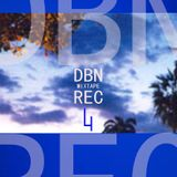 DBN REC MIXTAPE # 4 (2006/2010)