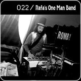 RWD.FM - 022 - Rafa's One Man Band