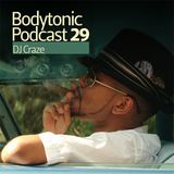 Bodytonic Podcast 029 : DJ Craze