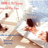 ClubAWM Podcast & DJ Scoop- Deep In The Five