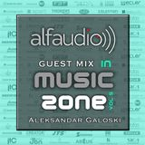 Music Zone by Alfa Audio  guest mix by Aleksandar Galoski May 2015