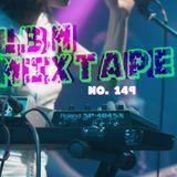LBM Mixtape 149