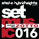 Sted-E & Hybrid Heights Set Music Radio Episode 16 featuring guest mix by Zotto