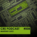 CRS Podcast #008 - Martino Luce