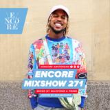 Encore Mixshow 271