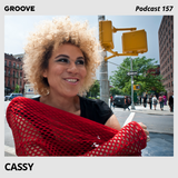 Groove Podcast 157 - Cassy