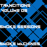 SMOKE SESSIONS - TRANCITION VOLUME 5