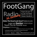 FootGangRadio 15-6 Gavlyn Interview / Touch The Air Review / Arem beschwert sich über Joiz