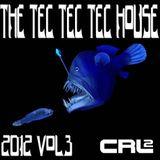 The Tec Tec Tec House 2012 Vol3 (Cirillo Remix)