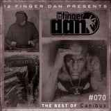 12 FINGER DAN Best of Series Vol. 70 (CANIBUS)