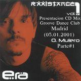 Oscar Mulero - Live @ Rxxistance III Presentacion Era Vol.1, Groove Dance Club, Madrid (05.01.2001)