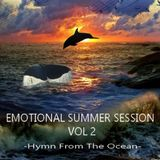 EMOTIONAL SUMMER SESSION VOL 2 - Hymn From The Ocean -
